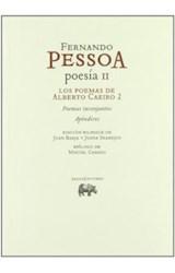 Papel POESIA II. LOS POEMAS DE ALBERTO CAEIRO 2. FERNANDO PESSOA