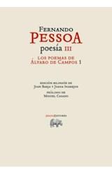 Papel POESIA III. LOS POEMAS DE ALVARO CAMPOS 1 (FERNANDO PESSOA)