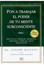Papel PON A TRABAJAR EL PODER DE TU MENTE SUBCONSCIENTE