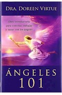 Papel ANGELES 101 OBRA INTRODUCTORIA PARA CONECTAR TRABAJAR Y  SANAR CON LOS ANGELES (CARTONE)