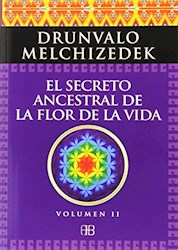 Libro El Secreto Ancestral De La Flor De La Vida Vol.2
