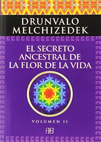 Papel El Secreto Ancestral De La Flor De La Vida Ii