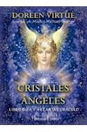 Papel CRISTALES Y ANGELES [LIBRO GUIA + 44 CARTAS ORACULO] (ILUSTRADO) (ESTUCHE)