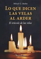Libro Lo Que Dicen Las Velas Al Arder (Nueva Edicion)