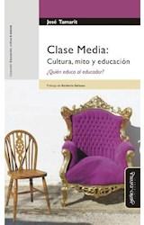 Papel CLASE MEDIA: CULTURA, MITO Y EDUCACION