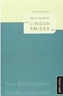 Papel LINGUA AMISSA (BIBLIOTECA DE FILOSOFIA VENIDERA) (RUSTICA)