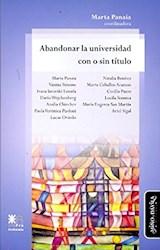 Libro Abandonar La Universidad Con O Sin Titulo