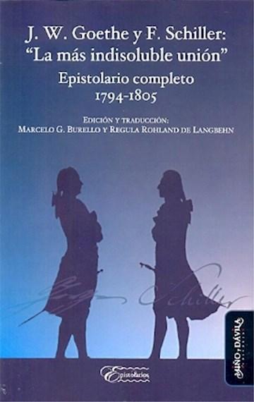 """Papel J. W. Goethe Y F. Schiller: """"La Más Indisoluble Unión""""."""