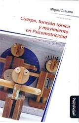 Papel CUERPO, FUNCION TONICA Y MOVIMIENTO EN PSICOMOTRICIDAD
