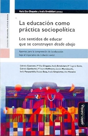 Papel La Educación Como Práctica Sociopolítica.