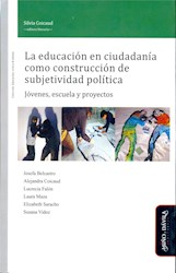 Libro La Educacion En Ciudadania Como Construccion De