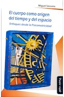 Papel CUERPO COMO ORIGEN DEL TIEMPO Y DEL ESPACIO ENFOQUES DESDE LA PSICOMOTRICIDAD