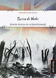 Libro Tierra De Nadie (Poesia Inglesa De La Gran Guerra