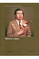 Papel MARCOS LOPEZ (BIBLIOTECA DE FOTOGRAFOS LATINOAMERICANOS) (PHOTOBOLSILLO)