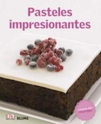 Libro Pasteles Impresionantes
