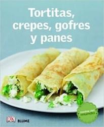 Libro Tortitas , Crepes , Gofres Y Panes