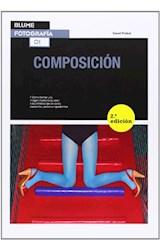 Papel COMPOSICION (SERIE FOTOGRAFIA 1) (2 EDICION) (RUSTICO)