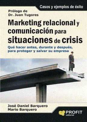 E-book Marketing Relacional Y Comunicación Para Situaciones De Crisis