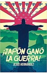 Papel JAPON GANO LA GUERRA