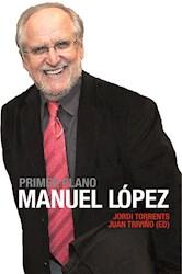 Libro Primer Plano: Manuel Lopez