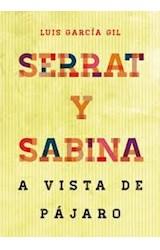 Papel SERRAT Y SABINA A VISTA DE PAJARO