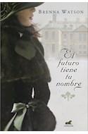 Papel FUTURO TIENE TU NOMBRE (COLECCION AMOR Y AVENTURA) (RUSTICA)