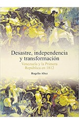 Papel DESASTRE, INDEPENDENCIA Y TRANSFORMACION