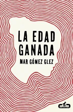 E-book La Edad Ganada (Caballo De Troya 2015, 1)