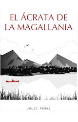 E-book EL ÁCRATA DE LA MAGALLANIA