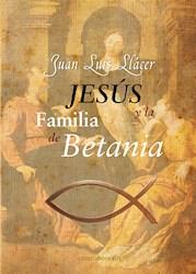 Libro Jesus Y La Familia De Betania