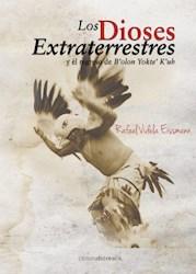 Libro Los Dioses Extraterrestres