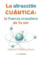 Libro Atraccion Cuantica