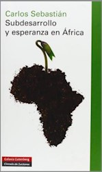 Libro Subdesarrollo Y Esperanza En Africa