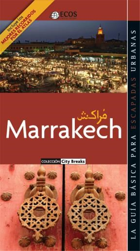 E-book Marrakech. Djemaa El Fna Y El Norte De La Medina