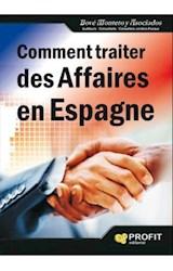 E-book Comment traiter des affaires en Espagne. Ebook