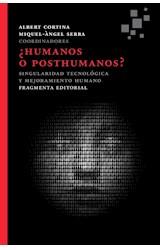 Papel HUMANOS O POSTHUMANOS?