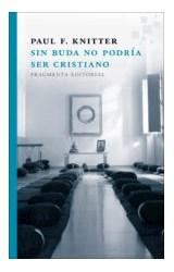 Papel SIN BUDA NO PODRIA SER CRISTIANO