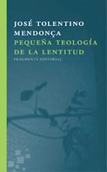 Papel Pequeña Teologia De La Lentitud