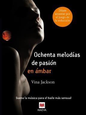 E-book Ochenta Melodías De Pasión En Ámbar