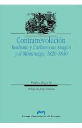 E-book Contrarrevolución. Realismo y Carlismo en Aragón y el Maestrazgo, 1820-1840