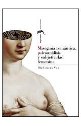 Papel Misoginia romántica, psicoanálisis y subjetividad femenina