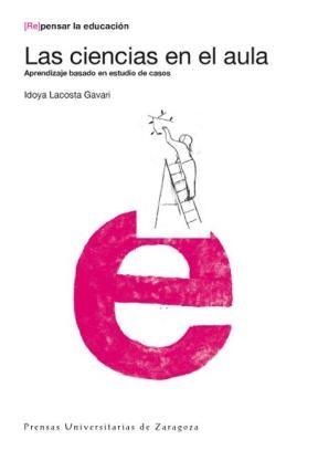 E-book Las Ciencias En El Aula. Aprendizaje Basado En Estudio De Casos