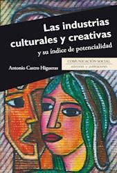 Libro Las Industrias Culturales Y Creativas Y Su Indice