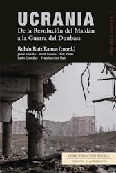 Libro Ucrania. De La Revolucion Del Maidan A La Guerra
