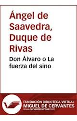 E-book Don Álvaro o La fuerza del sino