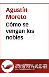 E-book Cómo se vengan los nobles
