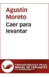 E-book Caer para levantar