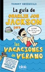 Libro La Guia De Charlie Joe Jackson Para Vacaciones De Verano