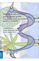 E-book Formación del ciudadano en un mundo global. Una mirada desde el contexto español y brasileño
