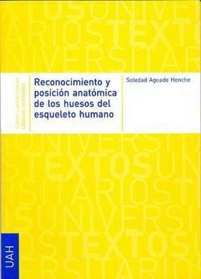 E-book Reconocimiento Y Posición Anatómica De Los Huesos Del Esqueleto Humano